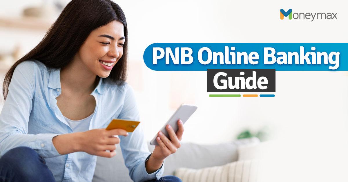 PNB Online Banking Guide   Moneymax