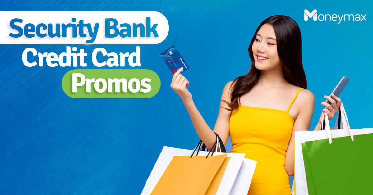 Security Bank Credit Card Promos | Moneymax