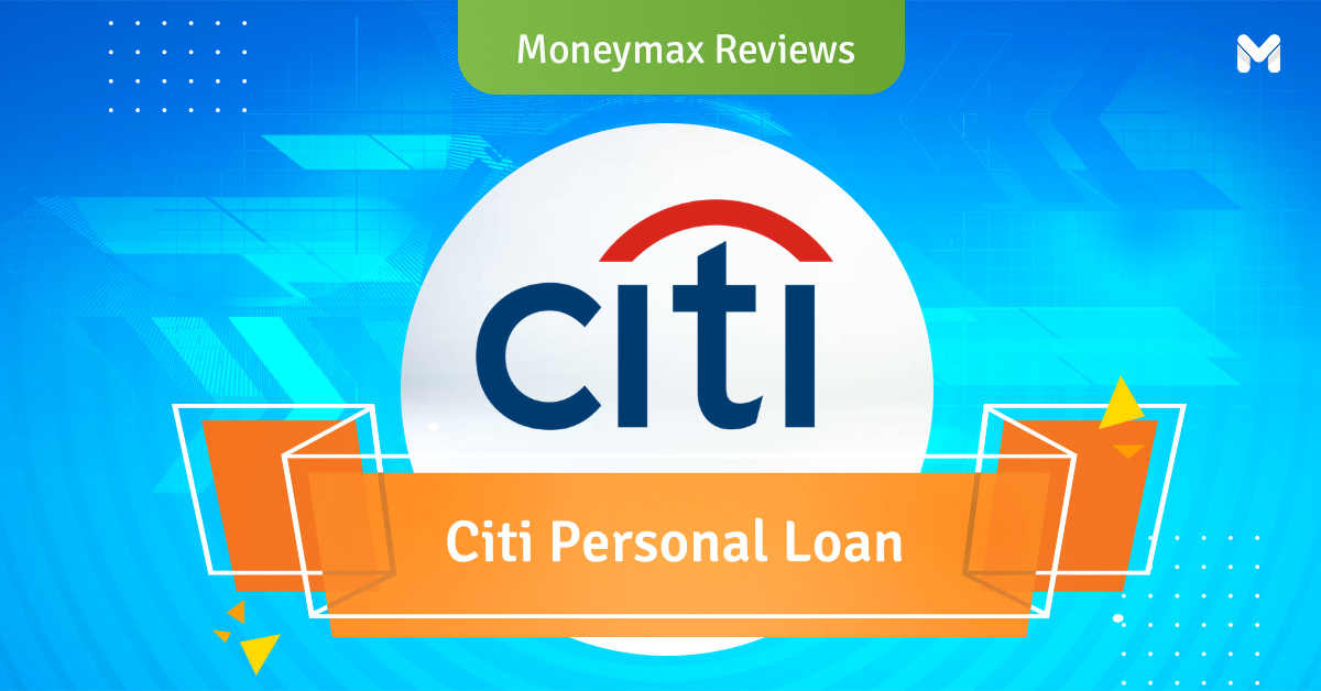 Moneymax Reviews: Citi Personal Loan Review
