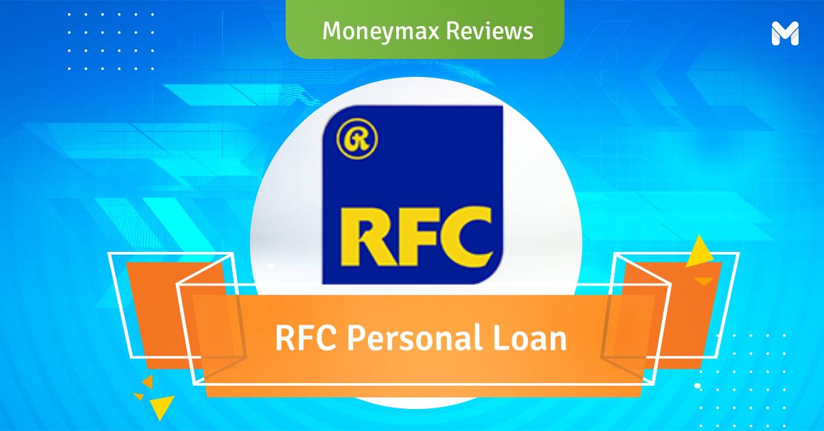 RFC Personal Loan Review   Moneymax